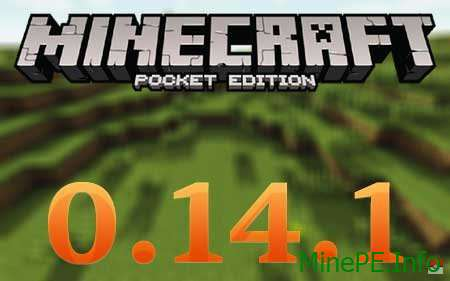 Minecraft Pocket Edition 0.14.1