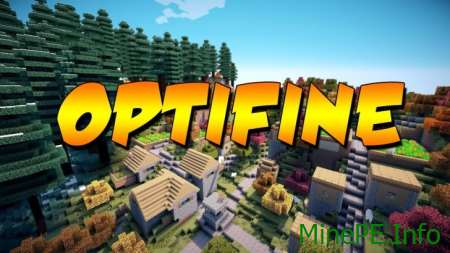Скачать Optifine HD для Minecraft