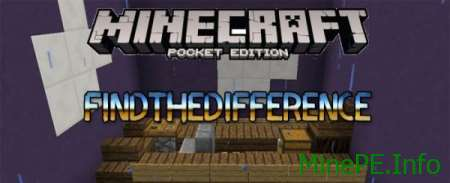 Карта Find The Difference для Minecraft PE 0.15.4/0.15.3 /0.15.2 /0.15.1/0.15.0