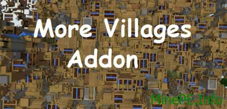 Мод More Villages Addon для Minecraft PE 0.15.9, 0.15.7, 0.15.6, 0.15.4