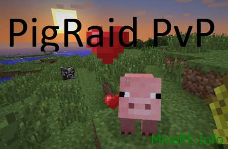 Сервер PigRaid PvP для Minecraft 0.15.6