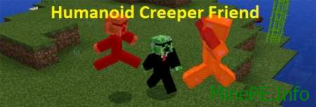 Мод Humanoid Creeper Friend для Minecraft PE 0.16.0