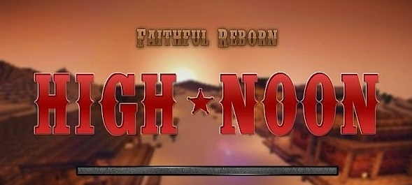 Текстур пак Faithful Reborn Animated High Noon [64x] 1.7