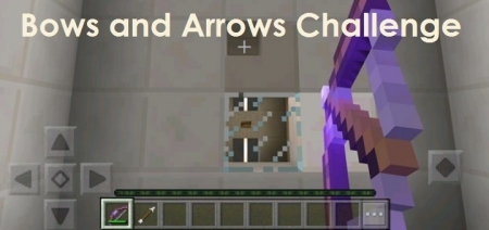 Карта Bows and Arrows Challenge 1.0.4, 1.0.3, 1.0.0