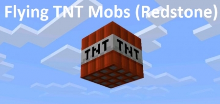 Карта Flying TNT Mobs (Redstone) 1.0.6, 1.0.4, 1.0.0