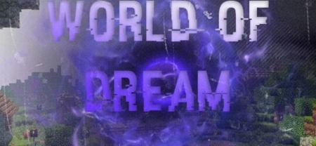 Сервер World of Dream 1.1.5, 1.2.0