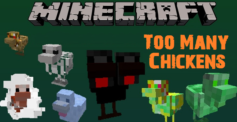 Мод Too Many Chickens 1.12