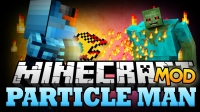 Мод Particle Man mod 1.12