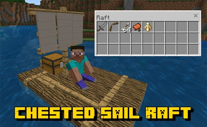 Мод Chested Sail Raft 1.4