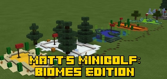 Карта Matt's Minigolf: Biomes Edition (Мини-игра) 1.4